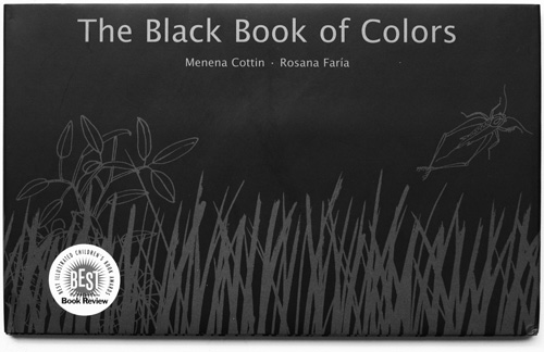 The Black Book of Colors by Menena Cottin and Rosana Faria